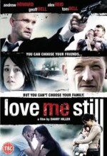 Love Me Still (2008) afişi