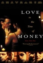 Love in the Time of Money (2002) afişi