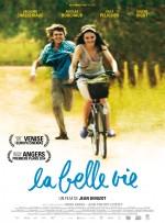 La belle vie (2013) afişi
