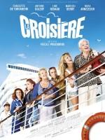 La Croisière (2011) afişi