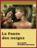 La Fonte Des Neiges (2008) afişi