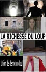 La richesse du loup (2012) afişi