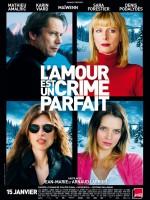 Aşk Kusursuz Bir Cinayettir (2013) afişi