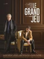 Le Grand Jeu (2015) afişi