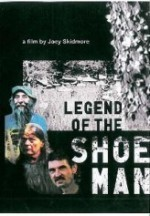 Legend of the Shoe Man