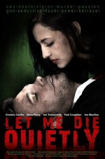 Let Me Die Quietly (2009) afişi