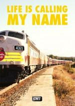 Life Is Calling My Name  (2008) afişi