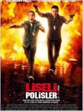 Liseli Polisler Türkçe Dublaj izle – Full HD 2012 Filmleri