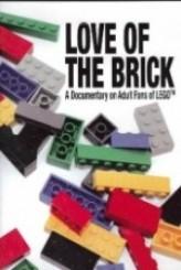 Love of the Brick A Documentary on Adult Fans of Lego (2009) afişi