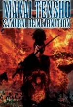 Makai Tenshô: Samurai Reincarnation