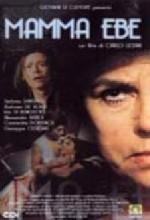 Mamma Ebe (1985) afişi