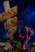 Mass Acre Hill (2009) afişi