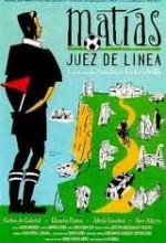 Matías, Juez De Línea (1996) afişi