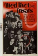 Med Livet Som Insats (1940) afişi