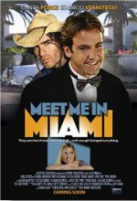Meet Me In Miami (2005) afişi