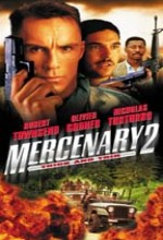 Mercenary ıı: Thick & Thin (1999) afişi