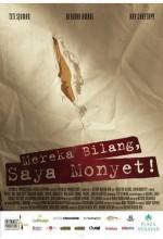 Mereka Bilang, Saya Monyet! (2008) afişi