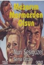 Mezarım Mermerden Olsun (1968) afişi