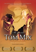 Mi Querido Tom Mix (1991) afişi