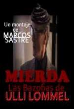 Mierda: Las Bazofias De Ulli Lommel (2008) afişi