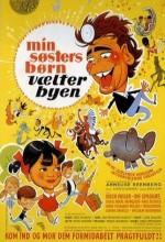 Min Søsters Børn Vælter Byen (1968) afişi
