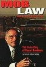 Mob Law: A Film Portrait Of Oscar Goodman (1998) afişi