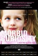 Morbid Curiosity (2006) afişi