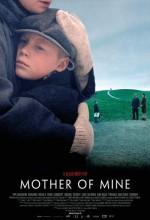 Mother Of Mine (2005) afişi