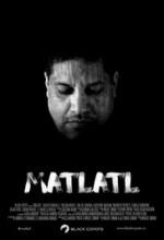 Matlatl (2016) afişi