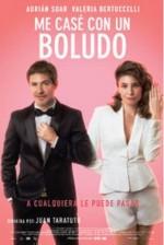 Me casé con un boludo (2016) afişi