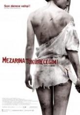 Mezarına Tüküreceğim (2010) afişi