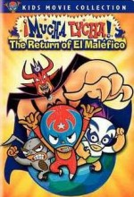 ¡mucha Lucha!: The Return Of El Maléfico