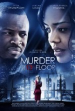 Murder on the 13th Floor (2012) afişi