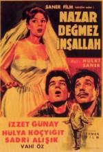 Nazar Değmez İnşallah (1965) afişi
