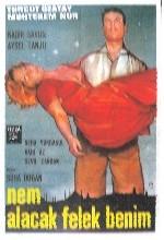 Nem Alacak Felek Benim (1964) afişi