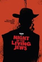 Night Of The Living Jews (2008) afişi