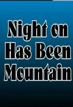 Night On Has Been Mountain (2010) afişi