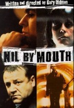 Nil By Mouth (1997) afişi