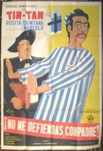 No Me Defiendas Compadre (1949) afişi