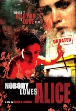 Nobody Loves Alice (2008) afişi