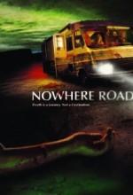 Nowhere Road (2010) afişi