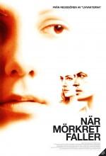 När Mörkret Faller (2006) afişi