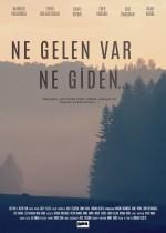 Ne Gelen Var Ne Giden (2014) afişi