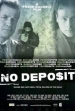No Deposit (2015) afişi