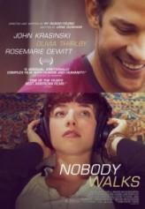Nobody Walks (2012) afişi