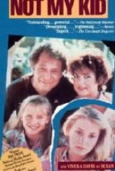 Not My Kid (1985) afişi
