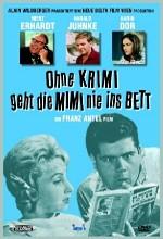 Ohne Krimi Geht Die Mimi Nie ıns Bett (1962) afişi