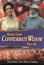 Oldest Living Confederate Widow Tells All (1994) afişi