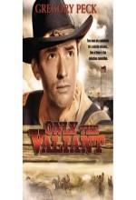 Only The Valiant (1951) afişi