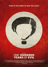 One Hundred Years of Evil (2010) afişi